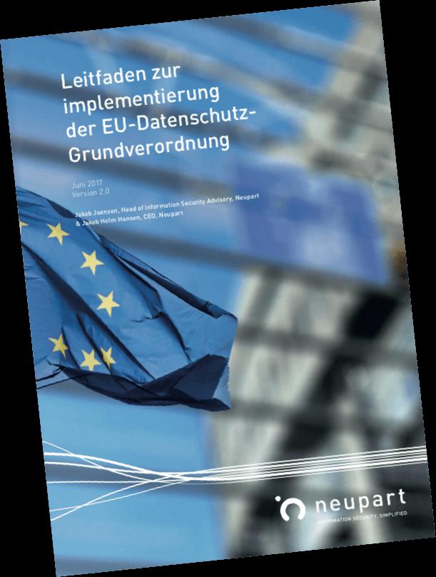 Leitfaden zur implementierung der EU-Datenschutz-Grundverordnung - DSGVO - GDPR
