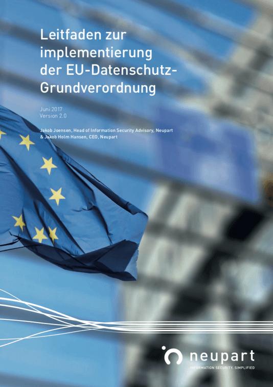 Leitfaden zur Implementierung der EU Datenschutz-Grundverordnung - DSGVO