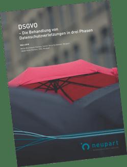 DSGVO – Die Behandlung von Datenschutzverletzungen in drei Phasen