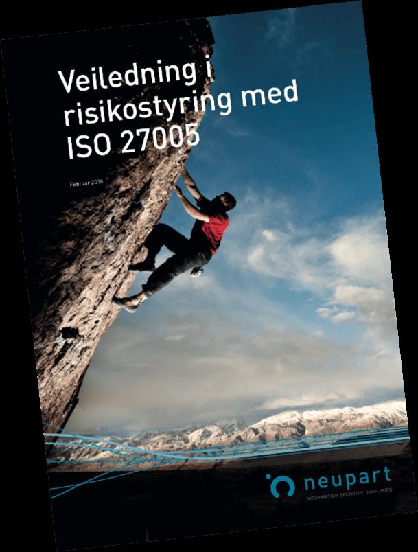 Veiledning i risikostyring med ISO 27005